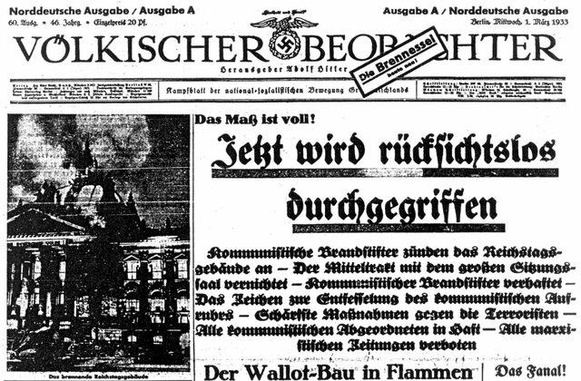 Eines der Hauptsprechrohre der NSDAP, der Völkische Beobachter, schrieb Tags darauf, was ab sofort aufgrund der Reichtagsbrandverordnung galt: Rücksichtsloser Terror gegenüber Regimegegnern (hauptsächlich KPD und SPD). Es folgten massenweise Verhaftungen.