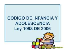 Código de la Infancia y la Adolescencia.