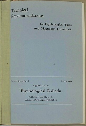 Se publican las primeras recomendaciones técnicas para el uso de las pruebas. Technical Recommendations for Psychological Test and Diagnostic Techniques