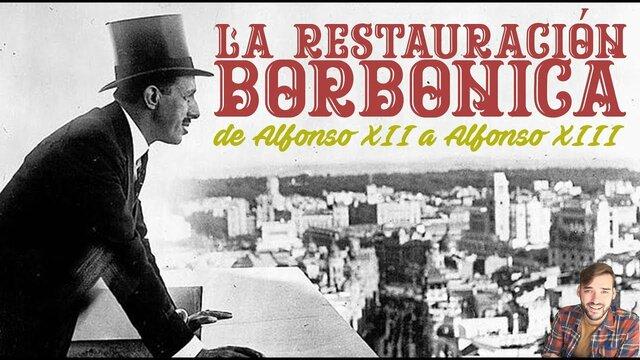 La Restauración de los Borbones