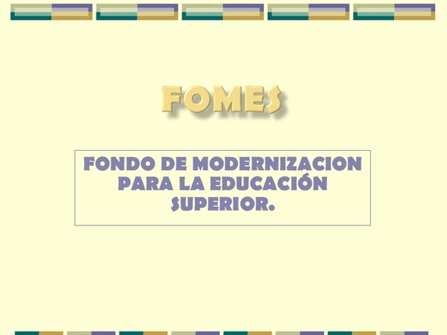 La SESIC comenzó a operar el Fondo para Modernizar la Educación Superior (FOMES).