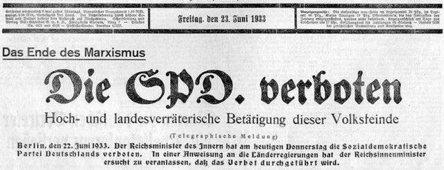 """Die SPD (die Parteileitung verweilte schon nicht mehr in Deutschland, sondern war im Prager Exil) wurde nach deren Aufruf zum Sturz Hitlers vom Innenminister Wilhelm Frick zur """"volks- und staatsfeindlichen Organisation"""" erklärt und somit verboten."""