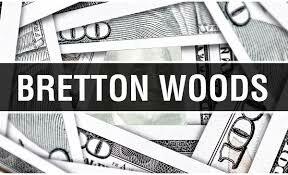 Creacion de las instituciones de Bretton Wodds