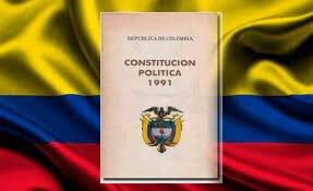LA CONSTITUCIÓN POLITICA COLOMBIANA.
