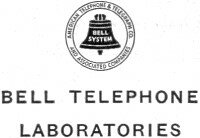 Worked for Bell Telephone Laboratories