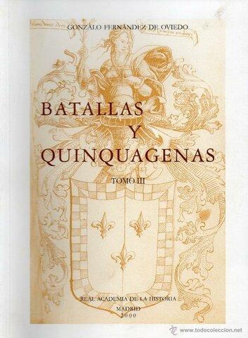 Las Quinquagenas, Gonzalo Fernández de Oviedo.