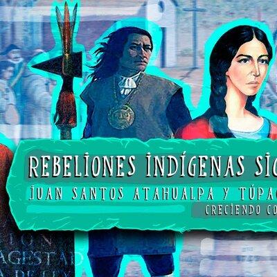 Las rebeliones indígenas en el siglo XVIII timeline
