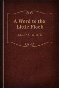 A Word to the Little Flock