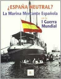 Neutralidad de España en la Primera Guerra Mundial