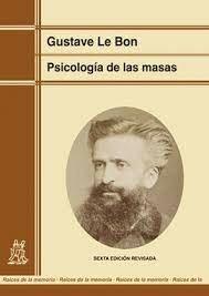 Psicología de las masas(Gustave Le Bon)