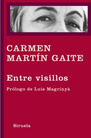 """Entre visillos"" de Carmen Martín Gaite"