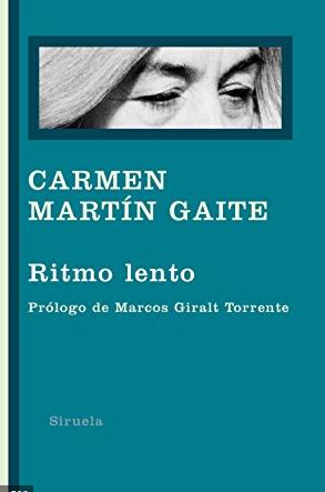 """Ritmo lento"" de Carmen Martín Gaite"