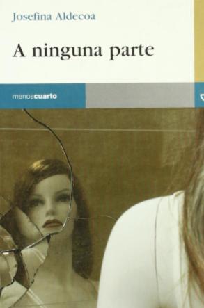 """""""A ninguna parte"""" de Josefina Aldecoa"""