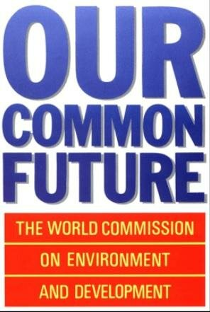 World Commission on Environment and Development was developed