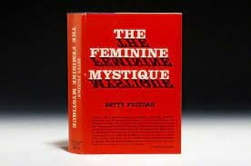 The Feminine Mystique (1963)