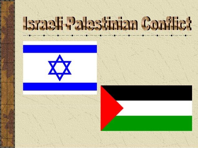 Israeli-Palestine Conflict Begins