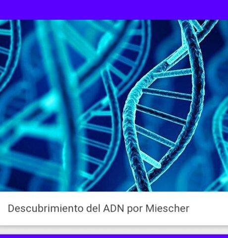 Descubrimiento del ADN por Johann Friedrich Miescher