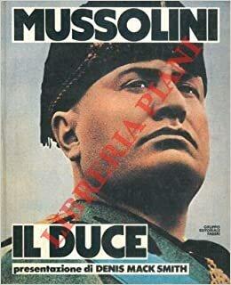 """- MUSSOLINI """"IL DUCE"""""""