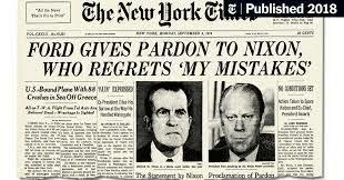 •Ford Pardons Nixon (1974)