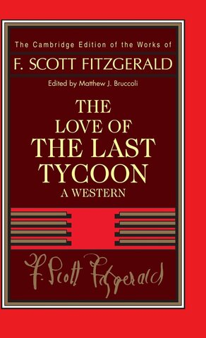 Fitzgerald starts The Love of the Last Tycoon