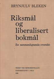 """Første rettskrivningsreform, dansk-norsken får navnet """"riksmål"""""""