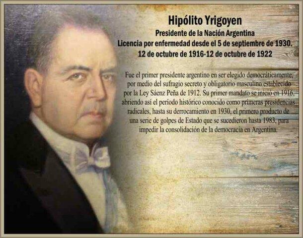 1916 - PRESIDENCIA HIPOLITO YRIGOYEN