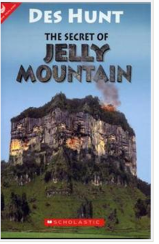 The Secret of Jelly Mountain  By Des Hunt