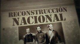 Reconstrucción Nacional  timeline