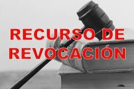 RECURSO DE REVOCACIÓN.