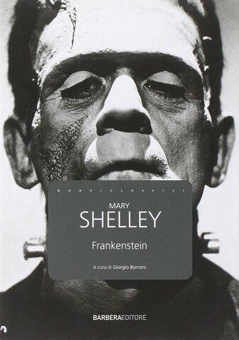"Mary Shelley - ""Frankenstein"""