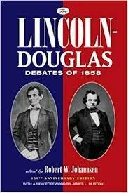 The Lincoin- Douglas debates