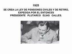 Creación de  la Ley General de Pensiones Civiles de Retiro