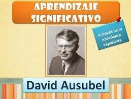La Teoría del Aprendizaje Significativo de David Ausubel 1918
