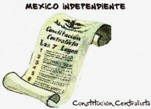 1835 - 1836 - Siete Leyes Constitucionales.