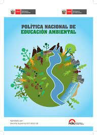Política Nacional de Educación Ambiental 2016-2021 (PNEA)