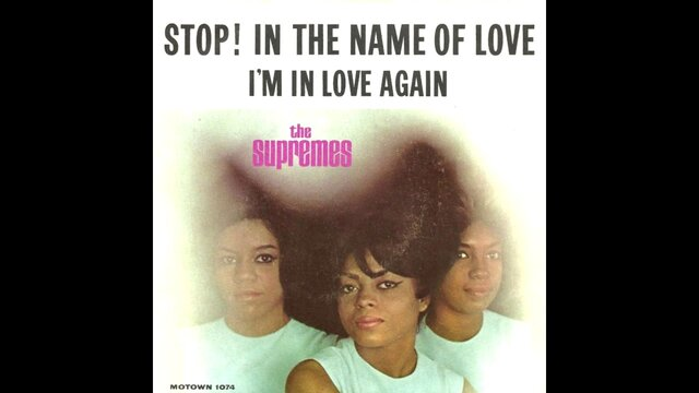 """The Supremes, """"Stop! In the Name of Love"""""""
