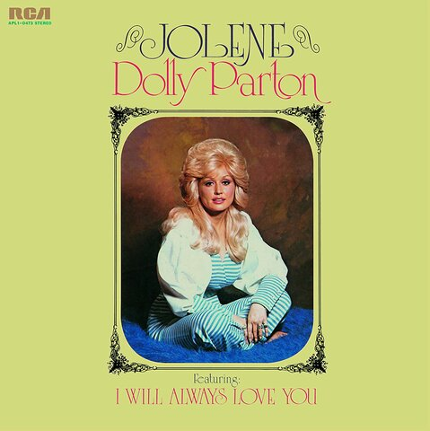 "Dolly Parton, ""Jolene"""