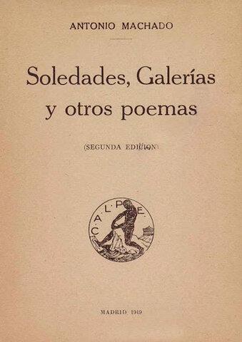 Soledades. Galerías. Otros poemas.