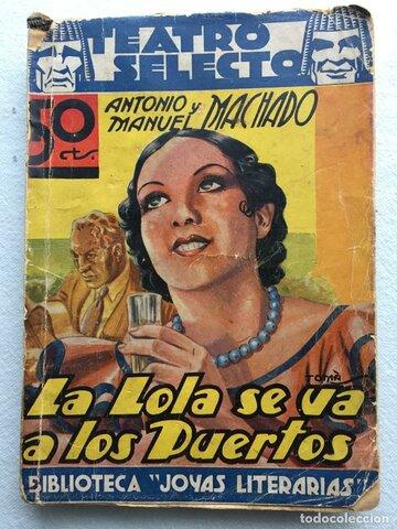 La Lola se va a los La Lola se va a los Puertos