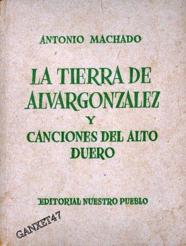 La tierra de Alvar González y Canciones del alto Duero