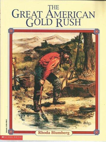 """""""Gold Rush"""": Fiebre de Oro del Oeste de EE. UU."""