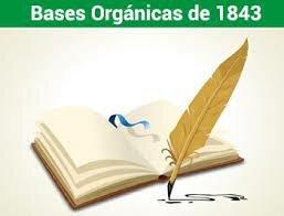 Las Base Orgánicas  de 1843
