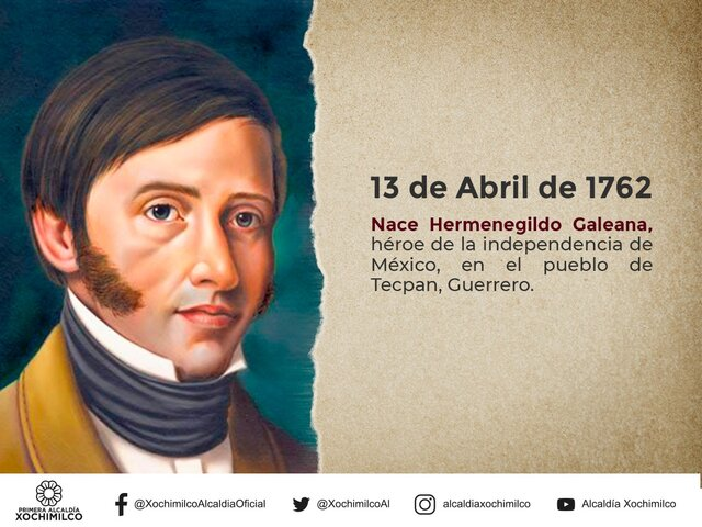 Nace Hermenegildo Galeana, héroe de la independencia de México, en el pueblo de Tecpán, Guerrero.
