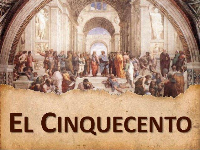 (1530–1600) El Cinquecento