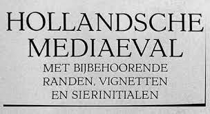 Hollandsche Mediaeval