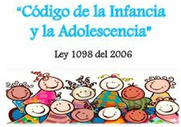 Ley 1098: Código de la infancia y adolescencia