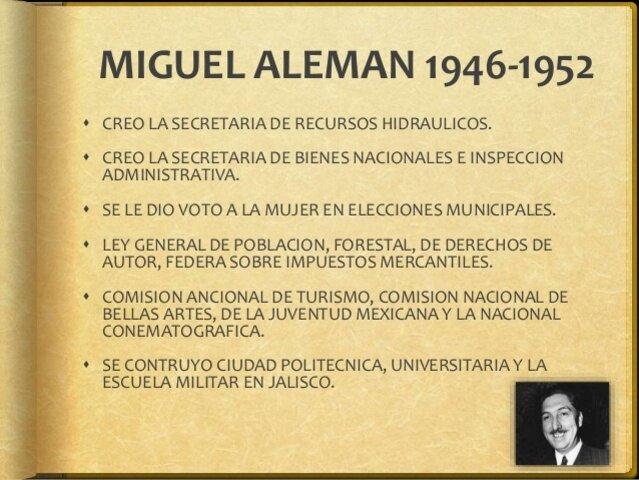 1946 Miguel Alemán presidente
