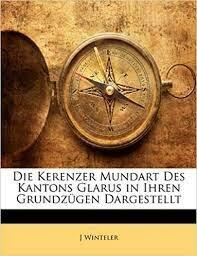 Die Kerenzer Mundart des Kantons Glarus