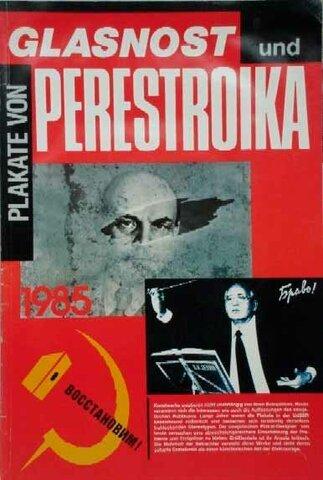 Crisis económicas y las políticas: Perestroika y Glasnost, 1985.