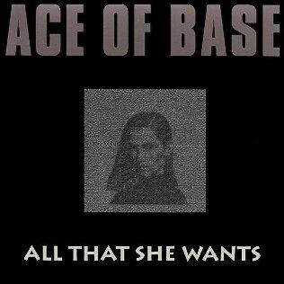 """All that she wants"" - laul"